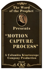 Kinetoscope Motion Capture Process