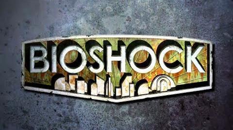 BioShock- Revisit Rapture