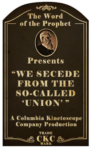 File:Kinetoscope We Secede From the So-Called Union.png