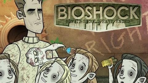 How It Should Have Ended Video Games BIOSHOCK