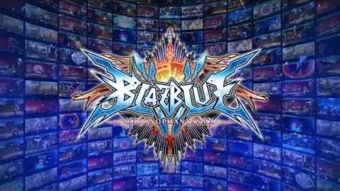 BlazBlue Chronophantasma (Arcade Opening)