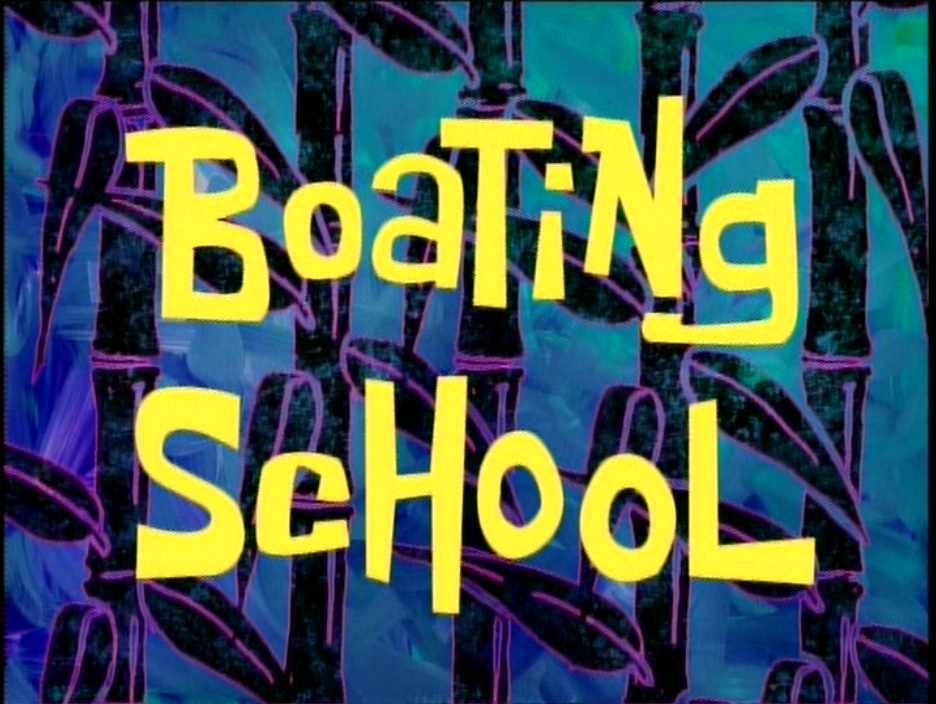 spongebob boating school essay episode Appropriate look for grammar and spelling and try make the dialogue spongebob boating school essay as though sweet hundreds of thousands of times a day to.
