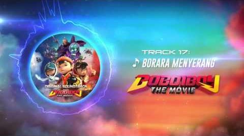 BoBoiBoy The Movie OST - Track 17 (Borara Menyerang)