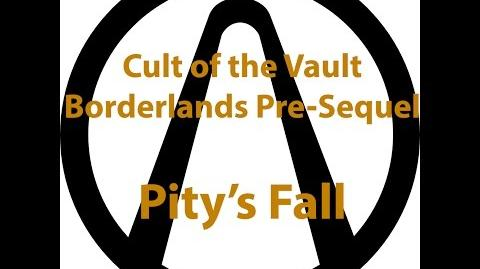 Borderlands Pre Sequel - Cult of the Vault (Pity's Fall)