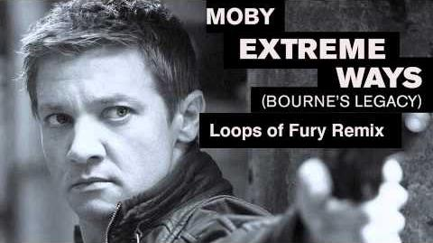 Extreme Ways (Loops Of Fury Remix) by Moby
