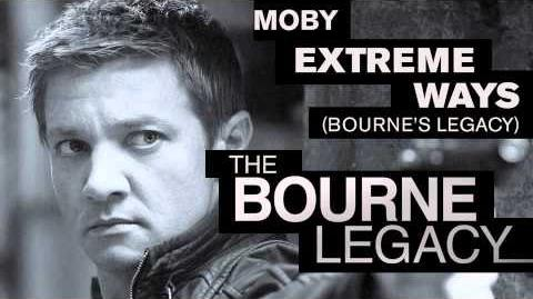 Extreme Ways (Bourne Legacy version)