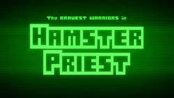 Hamster Priest - Title Card
