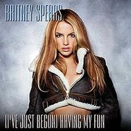 220px-Britney Spears - I've Just Begun (Having My Fun)