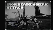 Ironheade Sneak Attack Mission