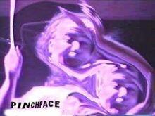 Pinchface