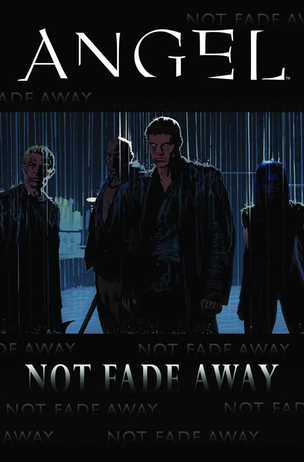 Not Fade Away (Angel comic) | Buffyverse Wiki | Fandom ...
