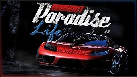 """Burnout Paradise ▬ """"Life Cycles"""" (Montage)-0"""