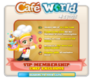Cafe World VIP Membership