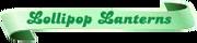 Lollipop-Lanterns