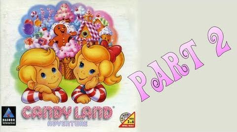 Whoa, I Remember Candy Land Adventure Part 2