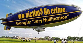 Jury nullification blimp. No victim, no crime