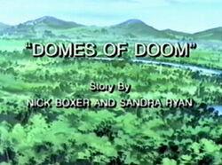 Episode-domes-of-doom