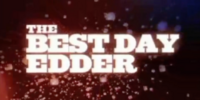 The Best Day Edder