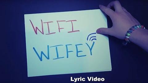 Wifi Wifey -Lyric Video-0