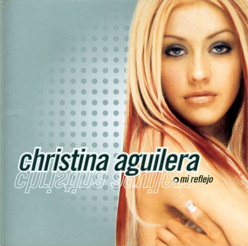 File:ChristinaAguilera-MiReflejoA2000sd.jpg