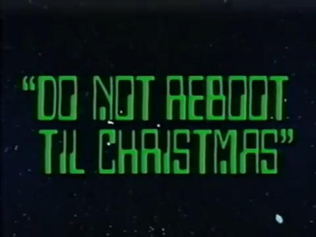 File:Do Not Reboot 'Til Christmas Title Card.jpg