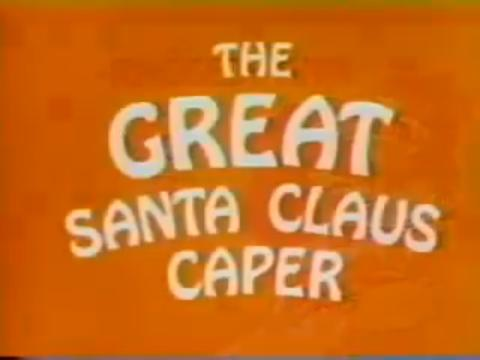 File:GreatSantaClausCaper.jpg