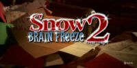 Snow 2: Brain Freeze