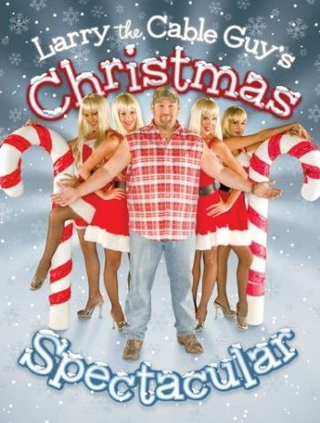 Larry the Cable Guy's Christmas Spectacular | Christmas Specials ...