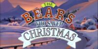 The Bears Who Saved Christmas