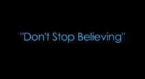 Don't Stop Believin' title card