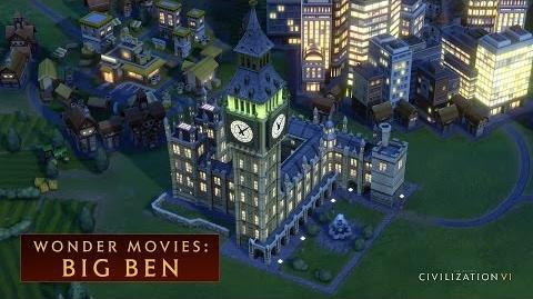 CIVILIZATION VI - Big Ben (Wonder Movies)