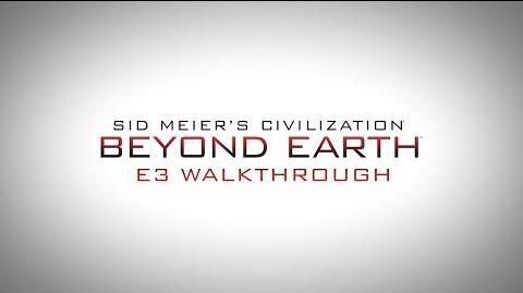 Civilization Beyond Earth E3 Walkthrough
