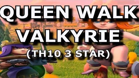 QUEEN WALK VALKYRIE TH10 TH10 3 Star Attack Strategy 2016