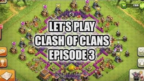 Let's Play Clash of Clans - Episode 3
