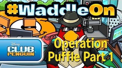 WaddleOn: Operation Puffle Part 1