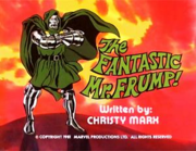 Ep 03 The Fantastic Mr. Frump