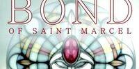 The Bond of Saint Marcel