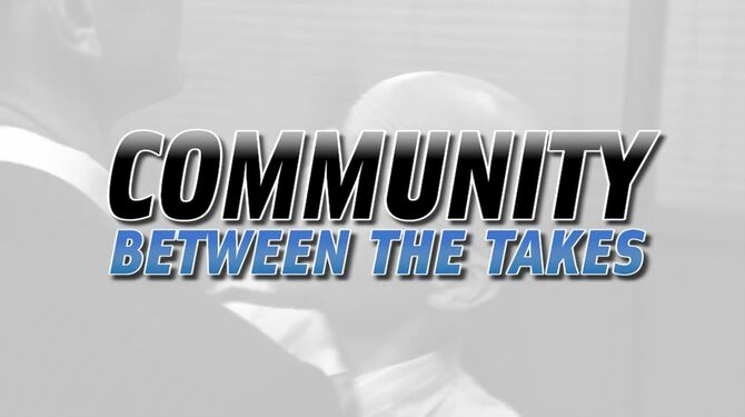 Community Between the Takes