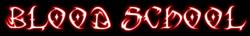 Blood School Logo
