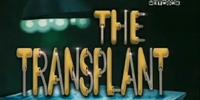 The Transplant