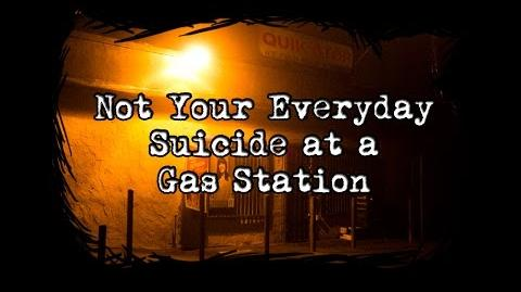 Not Your Everyday Suicide at a Gas Station