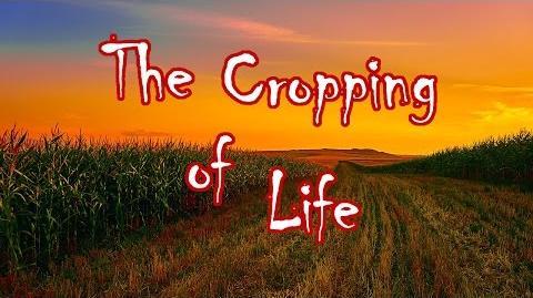 """The Cropping of Life"" by Doom Vroom - Creepypasta"