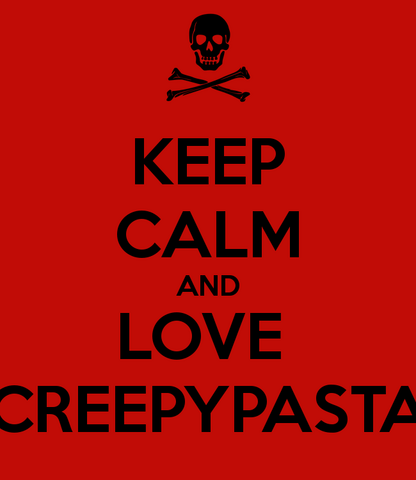 File:Keep-calm-and-love-creepypasta-6.png
