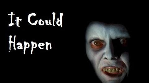 It Could Happen - Creepypasta