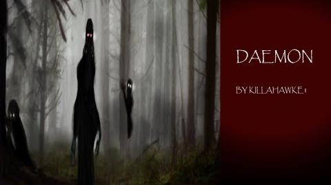 """""""DAEMON"""" by Killahawke1 Creepypasta"""