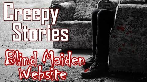 Blind Maiden Website - Creepypasta