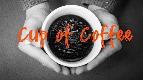 """Cup of Coffee"" Creepypasta"