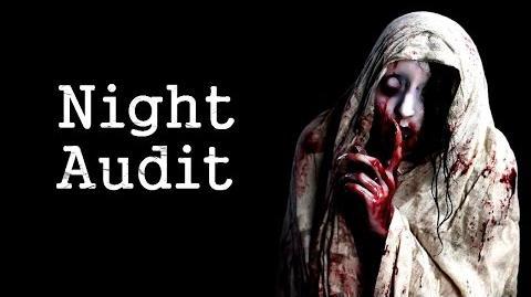 """""""Night Audit"""" Creepypasta"""