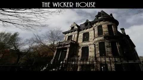 CreepyPasta-The Wicker House