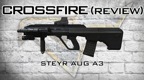 CrossFire - Steyr AUG A3 Review